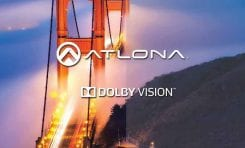 Atlona Adds Dolby Vision Capability for OmniStream AV Over IP Platform