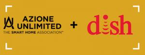 Azione Unlimited + Dish